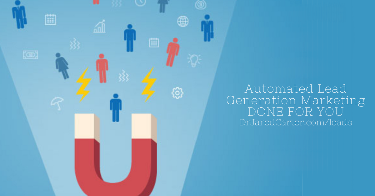Want Your Lead Generation Marketing Automated and Done for You?