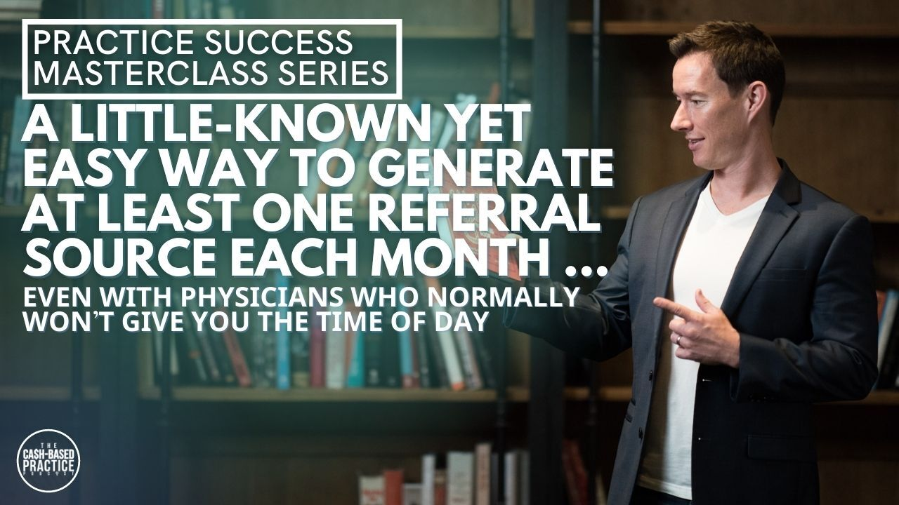 A Little Known Yet Easy Way to Generate at Least One Referral Source Each Month