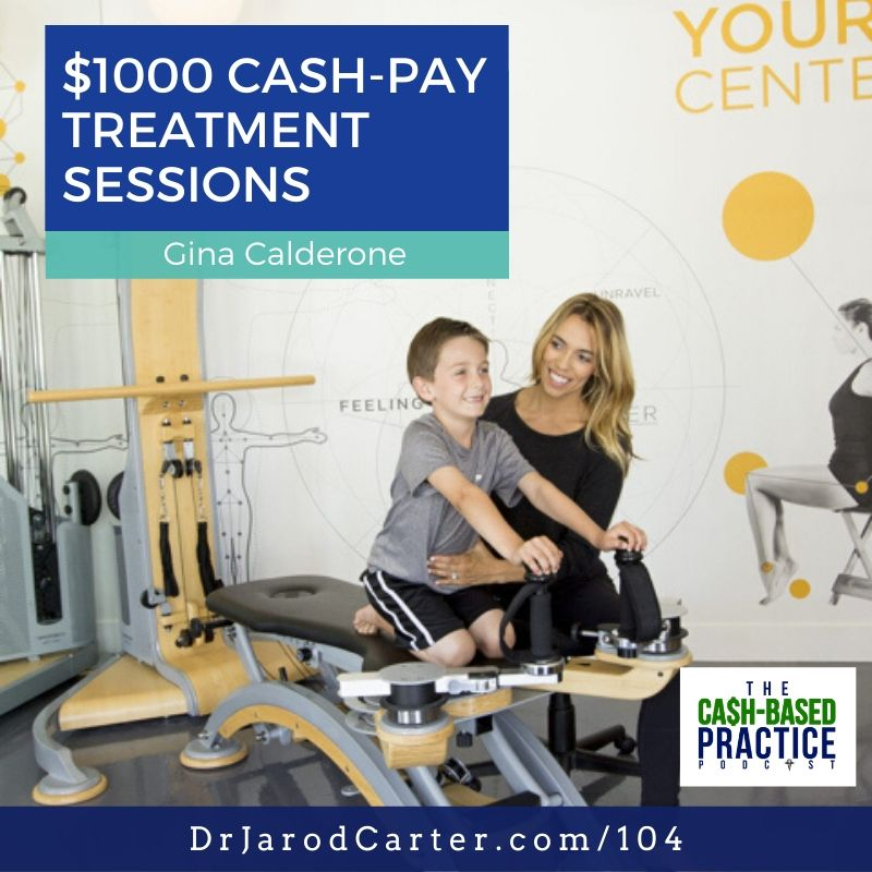 CBP 104: $1000 cash-pay treatment sessions—with Gina Calderone