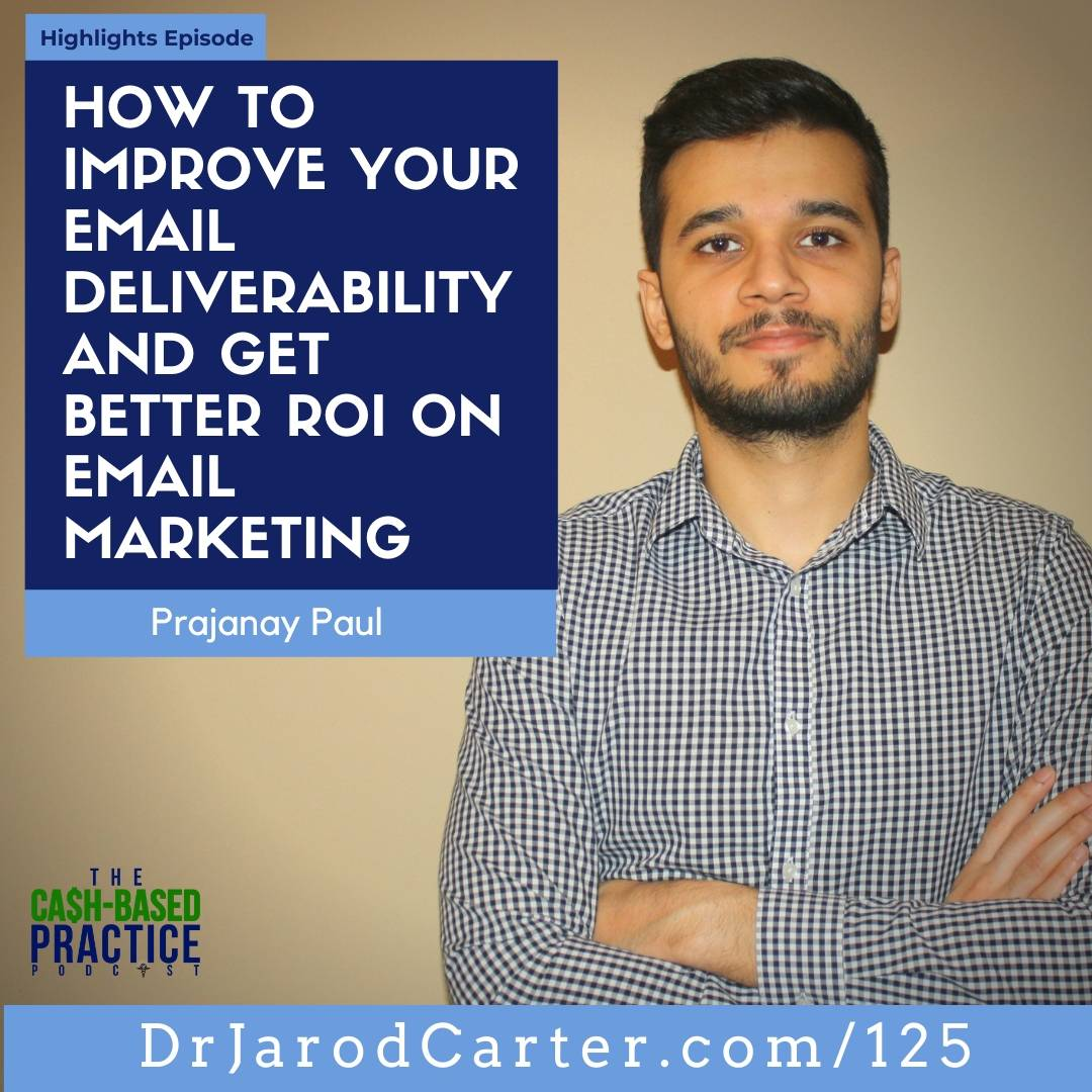 CBP 125: How to improve your email deliverability and get better ROI on email marketing—with Prajanay Paul