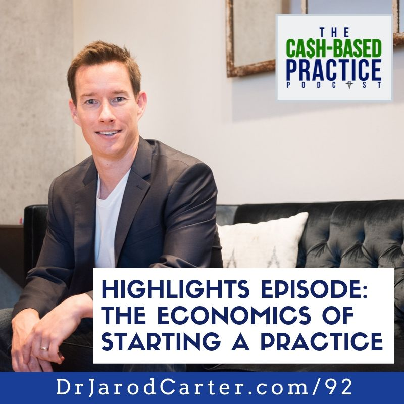 CBP 092: The Cost of Starting a Cash-Based Practice