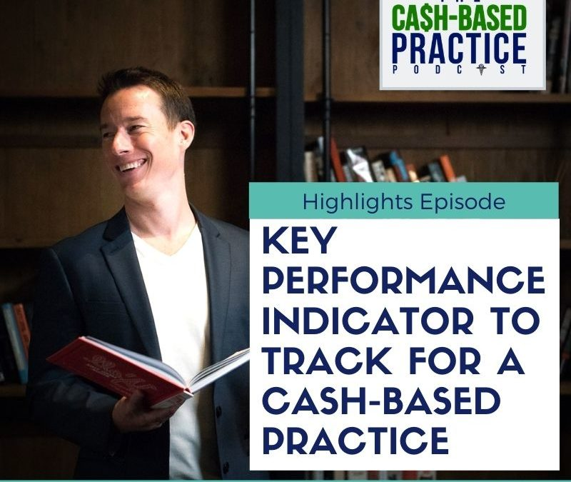 CBP 145: Key performance indicators to track for a cash-based practice